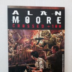 Comics - CROSSED + 100 nº 1, por Alan Moore y Gabriel Andrade - 136443710