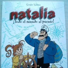 Cómics: NATALIA . ¡TODO EL MUNDO AL PUENTE! . CASTERMAN PANINI 2003. DIBUJOS SERGIO SALMA. Lote 137362734