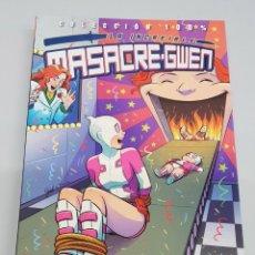 Cómics: LA INCREIBLE MASACRE-GWEN Nº 3 : EN ESTRICTA CONTINUIDAD / MARVEL - PANINI. Lote 139550686