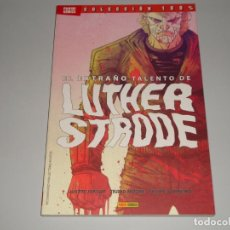 Cómics: COLECCION 100% EL EXTRAÑO LUTHER STRODE. Lote 147078050