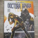 Cómics: STAR WARS - DOCTORA APHRA - TOMO TAPA DURA - PLANETA COMIC - INTEGRAL. Lote 147893426