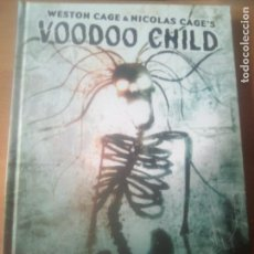 Cómics: VOODOO CHILD. Lote 151836654