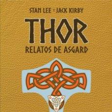 Cómics: CÓMICS. MARVEL GOLD. THOR. RELATOS DE ASGARD. EDIC ESPECIAL - STAN LEE/JACK KIRBY (CARTONÉ). Lote 171112542