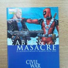 Cómics: CABLE MASACRE CIVIL WAR. Lote 156155588
