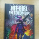 Cómics: HIT-GIRL EN COLOMBIA. Lote 161388285