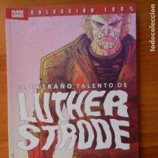 Cómics: EL EXTRAÑO TALENTO DE LUTHER STRODE - PANINI COMICS - COLECCION 100% (9Ñ). Lote 161147442