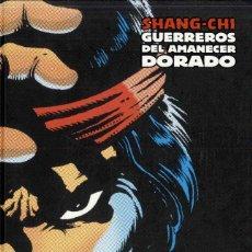 Cómics: SHANG-CHI, GUERREROS DEL AMANECER DORADO. Lote 162981530