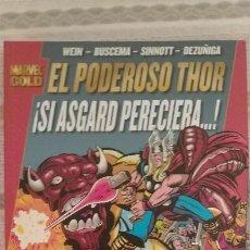 Cómics: EL PODEROSO THOR. SI ASGARD PERECIERA (MARVEL GOLD). Lote 166298338