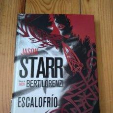 Cómics: ESCALOFRÍO DE JASON STARR Y MICK BERTILORENZI - TAPA DURA - PANINI NOIR. Lote 166676530