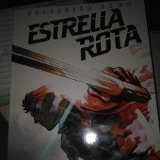 Cómics: ESTRELLA ROTA: LA ESTRELLA DEL REALITY. Lote 172500815