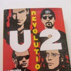 Cómics: U2 REVOLUTION. LA HISTORIA ILUSTRADA DE LA MÍTICA BANDA DE ROCK TAPA DURA . Lote 174208492