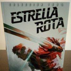 Cómics: ESTRELLA ROTA: LA ESTRELLA DEL REALITY. Lote 176165918