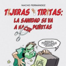 Cómics: TIJERAS Y TIRITAS LA SANIDAD SE VA A HACER PUÑETAS - PANINI - CARTONE - IMPECABLE - OFI15T. Lote 178289095