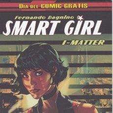 Fumetti: SMART GIRL : I-MATTER (DIA DEL COMIC GRATIS ESPAÑOL) PANINI - BUEN ESTADO. Lote 180228703