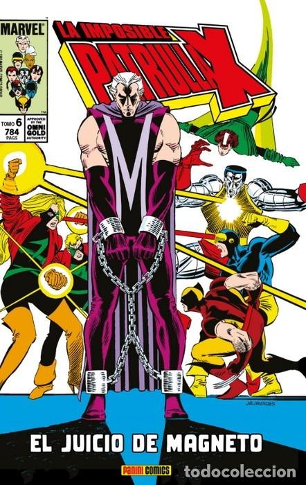 IMPOSIBLE PATRULLA-X 6 EL JUICIO DE MAGNETO - PANINI / MARVEL OMNI GOLD / TAPA DURA (Tebeos y Comics - Panini - Marvel Comic)