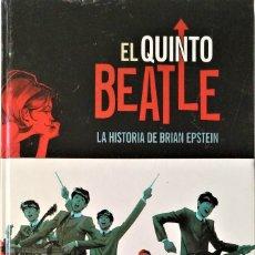 Cómics: EL QUINTO BEATLE: LA HISTORIA DE BRIAN EPSTEIN DE VIVEK J. TIWORY, ANDREW C. ROBINSON, KYLE BAKER. Lote 180322210