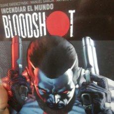 Cómics: BLOODSHOT. INCENDIAR EL MUNDO. Lote 183417345