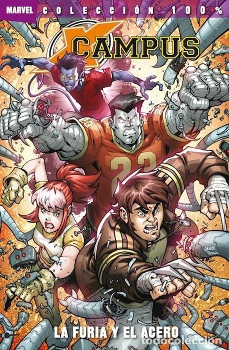 COL. 100 % MARVEL - X-CAMPUS LA FURIA Y EL ACERO - PANINI - COMO NUEVO - OFI15T (Tebeos y Comics - Panini - Marvel Comic)