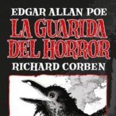 Cómics: LA GUARIDA DEL HORROR (EDGAR ALLAN POE / RICHARD CORBEN) PANINI - CARTONE - IMPECABLE - OFI15T. Lote 193993036