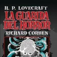 Cómics: LA GUARIDA DEL HORROR (H. P. LOVECRAFT / RICHARD CORBEN) PANINI - CARTONE - IMPECABLE - SUB02T. Lote 183709083