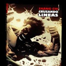 Cómics: SHANG-CHI 7 CRUZANDO LINEAS - PANINI / MARVEL LIMITED EDITION / TAPA DURA. Lote 184215441