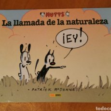 Cómics: MUTTS 3 LA LLAMADA DE LA NATURALEZA PATRICK MC DONNELL PANINI COMICS. Lote 184891202