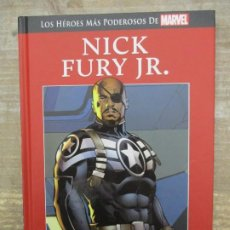 Cómics: LOS HEROES MAS PODEROSOS MARVEL - NICK FURY JR. -TAPA DURA - LEE DESCRIPCION. Lote 185900261