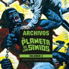 Cómics: CÓMICS. LIMITED EDITION. EL PLANETA DE LOS SIMIOS. ARCHIVOS 3. EN BUSCA DEL PLANETA DE LOS SIMIOS (C. Lote 189689186