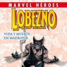Cómics: LOBEZNO - VIDA Y MUERTE EN MADRIPUR (MARVEL HÉROES VOL.1 Nº 37 ) (PANINI). Lote 192281237