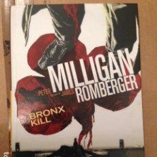 Cómics: BRONX KILL ¡ NOVELA GRAFICA 184 PAGINAS ! PETER MILLIGAN - JAMES ROMBERGER - PANINI NOIR. Lote 195422906