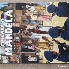 Cómics: MATARÉ A MANDELA, GABRIELA CONTU/GIUSEPPE BAIGUERA. Lote 198534371