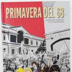 Cómics: PRIMAVERA DEL 68 (PANINI CÓMICS 2018). Lote 199924378