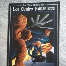 Cómics: LA ÚLTIMA HISTÓRICA DE LOS CUATRO FANTASTICOS DE STAN LEE Y JOHN ROMITA. Lote 202449838