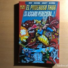 Cómics: EL PODEROSO THOR. ¡ SI ASGARD PERECIERA...!. WEIN, BUSCEMA, SINNOTT, DEZUÑIGA. MARVEL GOLD. NUEVO. Lote 207243903