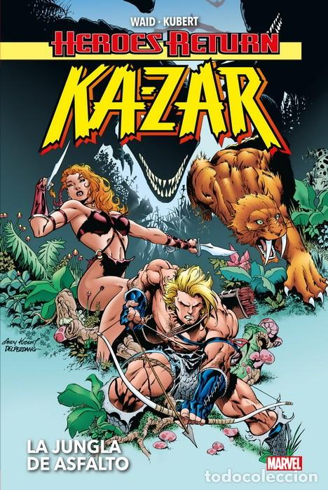 HEROES RETURN. KA-ZAR LA JUNGLA DE ASFALTO - PANINI - CARTONE - MUY BUEN ESTADO - OFM15 (Tebeos y Comics - Panini - Marvel Comic)