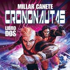 Cómics: CRONONAUTAS 2. Lote 217727377