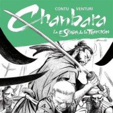 Cómics: CHANBARA 03: LA ESPADA DE LA TRAICION. Lote 220987067