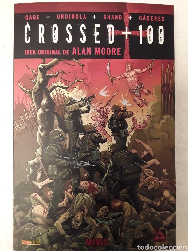 CROSSED + 100 VOL. 4. MIMIC - GAGE, URDINOLA, SHAND, CÁCERES - IDEA ORIGINAL ALAN MOORE - PANINI (Tebeos y Comics - Panini - Otros)