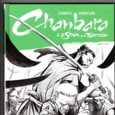 Cómics: CHANBARA 3 : LA ESPADA DE LA TRAICION - PANINI / BONELLI / COMIC EUROPEO / TAPA DURA. Lote 222063108