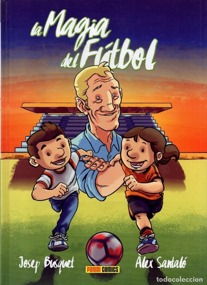 LA MAGIA DEL FUTBOL - PANINI, 2016 (NUEVO) (Tebeos y Comics - Panini - Otros)
