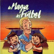 Cómics: LA MAGIA DEL FUTBOL - PANINI, 2016 (NUEVO). Lote 222503797