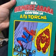 Cómics: SPIDERMAN: EL HOMBRE - ARAÑA CONTRA LA ANTORCHA HUMANA (MONTENA) - ALBUM TAPA DURA - 1981. Lote 222536150