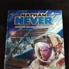 Cómics: NATHAN NEVER: ESTACIÓN ESPACIAL INTERNACIONAL. Lote 222662837