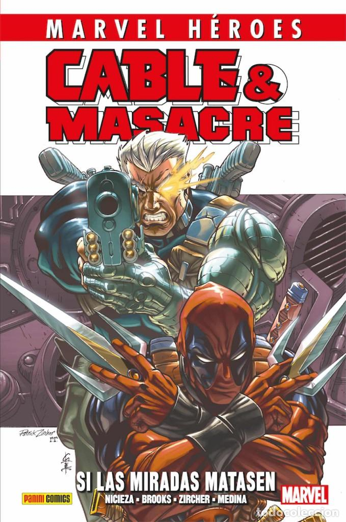 CABLE & MASACRE 1 : SI LAS MIRADAS MATASEN - PANINI / MARVEL HEROES / TAPA DURA (Tebeos y Comics - Panini - Marvel Comic)