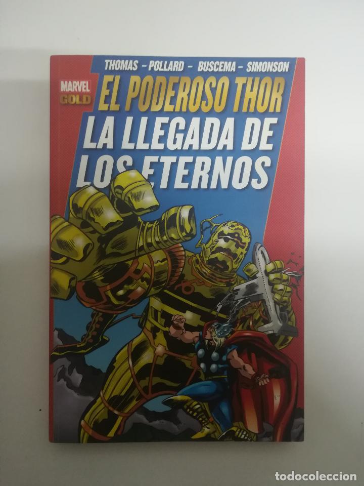 PODEROSO THOR LA LLEGADA DE LOS ETERNOS (MARVEL GOLD) (Tebeos y Comics - Panini - Marvel Comic)