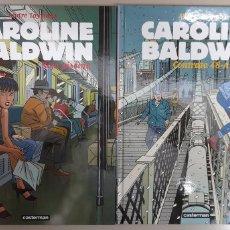 Cómics: CAROLINE BALDWIN,LOTE DE 2 TOMOS, ANDRE TAYMANS, ROJO PISCINA, CONTRATO 48-A, CASTERMAN,C9522. Lote 225348385