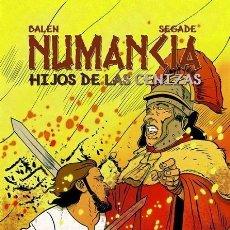 Cómics: NUMANCIA HIJOS DE LAS CENIZAS - PANINI / EVOLUTION / TAPA DURA. Lote 225711235