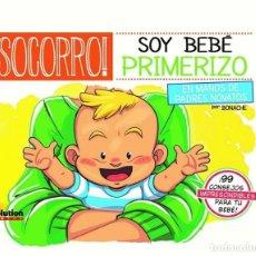 Cómics: SOCORRO,SOY BEBÉ PRIMERIZO EN MANOS DE PADRES NOVATOS - PANINI / EVOLUTION / TAPA DURA. Lote 225713820