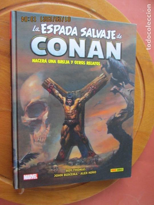 LA ESPADA SALVAJE DE CONAN , NACERA UNA BRUJA Y OTROS RELATOS Nº 3 - MARVEL - PANINI TOMO TAPA DURA (Tebeos y Comics - Panini - Marvel Comic)