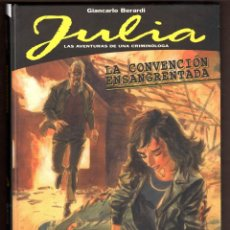 Cómics: JULIA LAS AVENTURAS DE UNA CRIMINOLOGA : LA CONVENCION ENSANGRENTADA - PANINI / BONELLI / TAPA DURA. Lote 243131300
